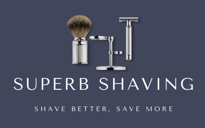 Superb Shaving - Shave Better, Save More With Safety Razors and Wet Shaving!